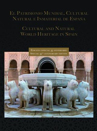 Libro 'Patrimonio Mundial, Cultural, Natural e Inmaterial de España' / ADIPROPE